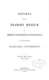 Report on the Peabody Museum of Archaeology and Ethnology, Harvard University