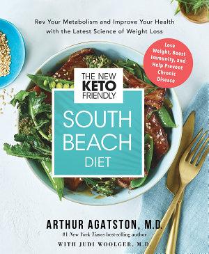 The New Keto Friendly South Beach Diet