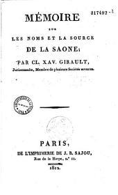 Mémoire sur les noms et la source de la Saone