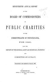 Annual Report of the Board of Commissioners of Public Charities: Volume 17