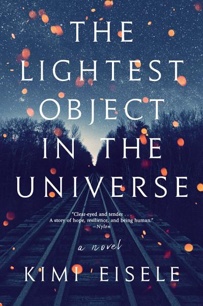 Download The Lightest Object in the Universe Book