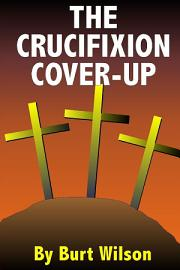 The Crucifixion Cover Up