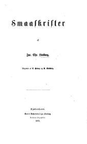Smaaskrifter. ... Udgivne af L. Helveg og N. Lindberg