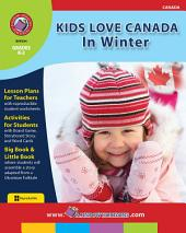 Kids Love Canada: In Winter Gr. K-2