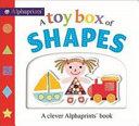 Alphaprints  a Toy Box of Shapes Book