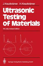 Ultrasonic Testing of Materials: Edition 4