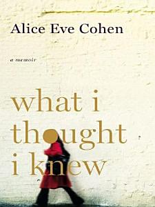 What I Thought I Knew Book