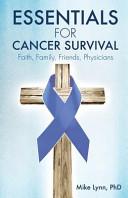Essentials for Cancer Survival