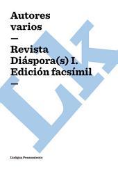Revista Diáspora(s) I. Edición facsímil