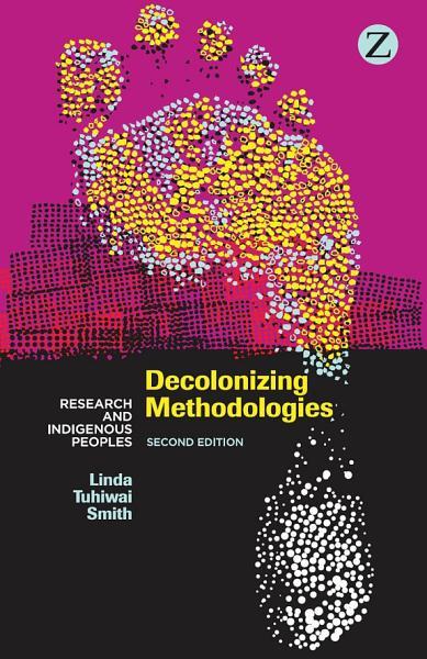 Decolonizing Methodologies