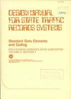 Design Manual for State Traffic Records Systems  Standard Data Elements and Coding  Educational Services Data Subsystem  Volume II  Section 7 PDF