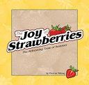 The Joy of Strawberries