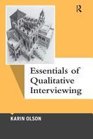 Essentials of Qualitative Interviewing PDF