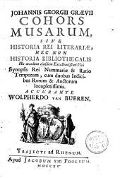 Cohors musarum, sive Historia rei literariae, nec non Historia bibliothecalis