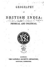 Geography of British India; physical and political