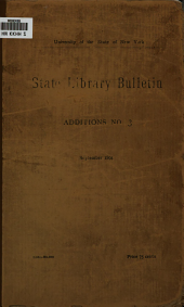 State Library Bulletin: Additions [Oct. 1, 1890-Apr. 1, 1894] Sept., 1894