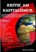 Kritik am Kapitalismus  Wie der Kapitalismus uns ruiniert PDF