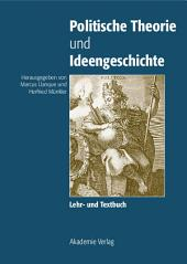 Politische Theorie und Ideengeschichte: Lehr- und Textbuch