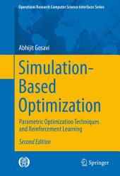 Simulation-Based Optimization: Parametric Optimization Techniques and Reinforcement Learning, Edition 2