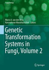 Genetic Transformation Systems in Fungi: Volume 2