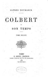 Colbert et son temps: Volume2