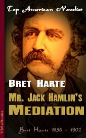 Mr. Jack Hamlin's Mediation: Top American Novelist