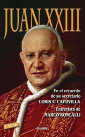 Juan XXIII: En el recuerdo de su secretario Loris F. Capovilla