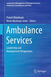 Ambulance Services: Leadership and Management Perspectives