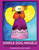 Simple Dog Angels: Coloring Book to Honor Your Dog Pal