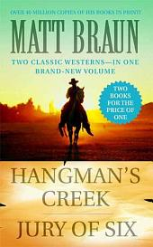 Hangman's Creek / Jury of Six: Western Double