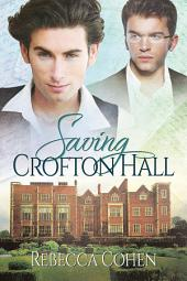 Saving Crofton Hall