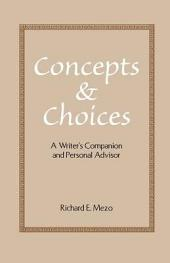 Concepts and Choices: A Writer's Companion and Personal Advisor