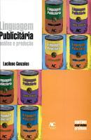 Linguagem Publicitaria Analise E Producao PDF