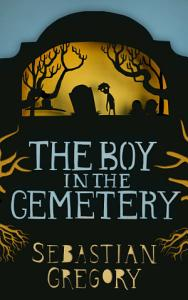 The Boy In The Cemetery Book