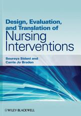 Design  Evaluation  and Translation of Nursing Interventions PDF