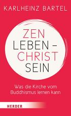 Zen leben   Christ sein PDF