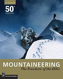 Mountaineering  The Freedom of the Hills PDF