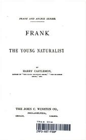 Frank: the Young Naturalist
