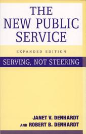 The New Public Service, Expanded Edition