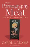 The Pornography of Meat  New and Updated Edition PDF