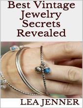 Best Vintage Jewelry Secrets Revealed