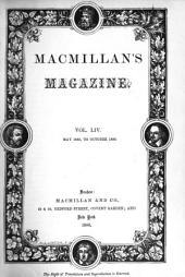 MacMillan's Magazine: Volume 54
