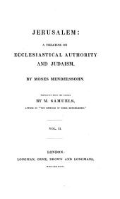 Jerusalem; a Treatise on Ecclesiastical Authority and Judaism: Volume 2