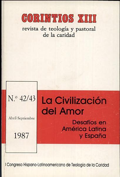 La Civilizacion Del Amor Desafios En America Latina Y Espana