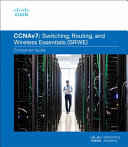 Switching, Routing, and Wireless Essentials V7. 0 (SRWE) Companion Guide
