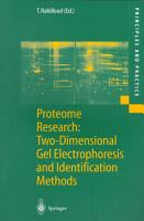 Proteome Research  Two Dimensional Gel Electrophoresis and Identification Methods PDF