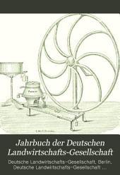 Jahrbuch der Deutschen Landwirtschafts-Gesellschaft: Band 9