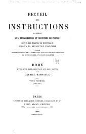 Recueil des instructions données aux ambassadeurs et ministres de France depuis les traités de Westphalie jusqu'à la révolution française: Volume6