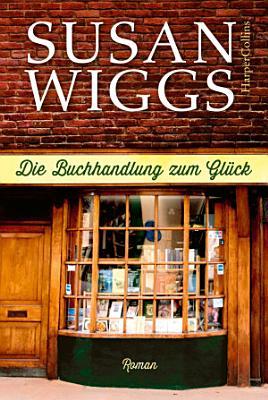 Die Buchhandlung zum Gl  ck PDF
