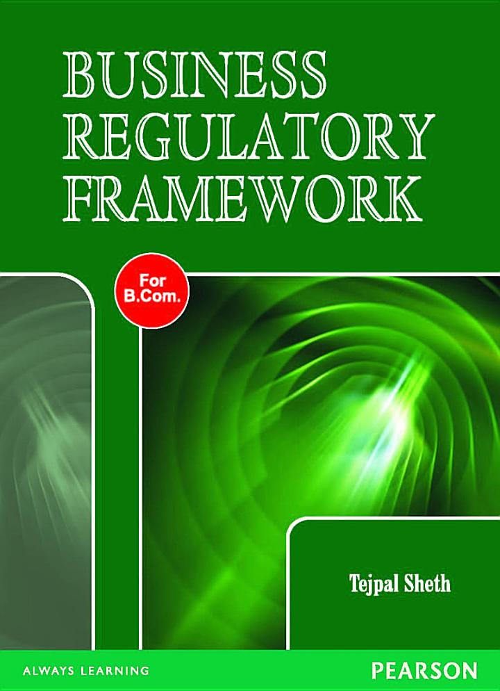 Business Regulatory Framework: For the B.Com. Course of Uttar Pradesh Universities